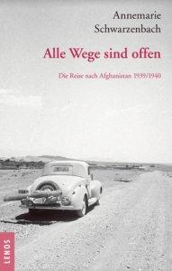 Buch der Schweizer Reisepionierin Annemarie Schwarzenbach
